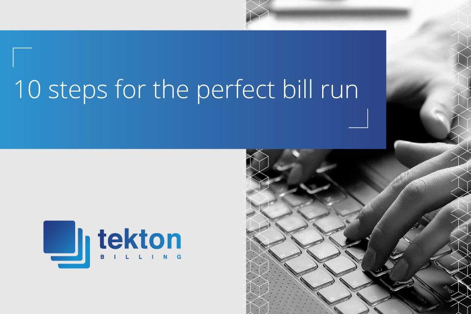 10 steps for the perfect bill run